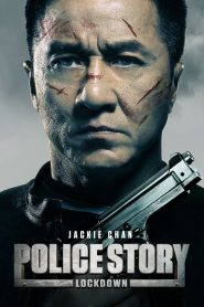 Police Story : Lockdown mystream
