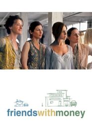 Friends with Money mystream