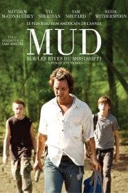 Mud – Sur les rives du Mississippi mystream
