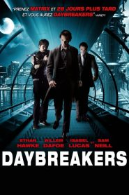 Daybreakers mystream