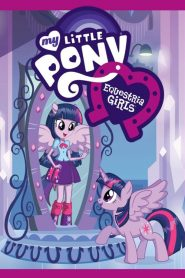 My Little Pony : Equestria Girls mystream