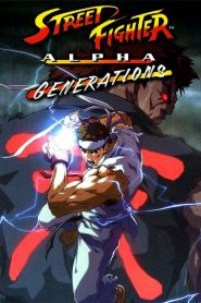 Street Fighter Alpha: Generations mystream