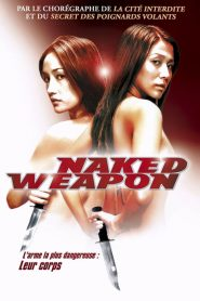 Naked Weapon mystream