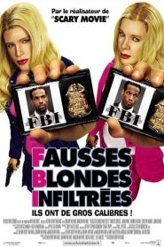 F.B.I. : Fausses Blondes Infiltrées mystream