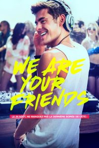 We Are Your Friends mystream