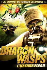 Dragon wasps – L'ultime fléau mystream