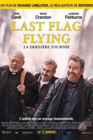 Last Flag Flying mystream