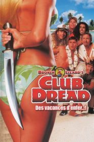 Club Dread mystream