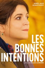 Les bonnes intentions mystream