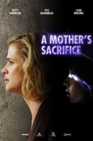 A Mother's Sacrifice mystream