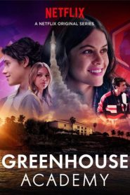 Greenhouse Academy mystream