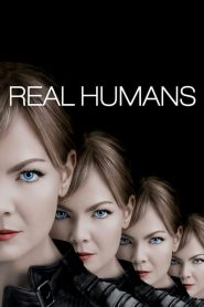 Real Humans mystream