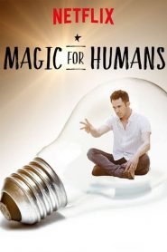 Magic for Humans mystream