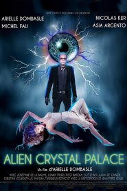 Alien Crystal Palace mystream
