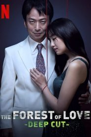 The Forest of Love : Deep Cut mystream