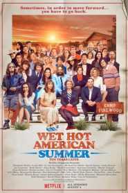 Wet Hot American Summer : 10 Years Later mystream