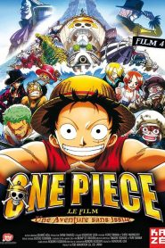 One Piece, film 4 : L'Aventure sans issue mystream
