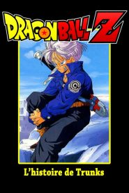 Dragon Ball Z – L'Histoire de Trunks mystream