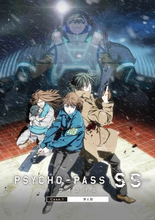 Psycho Pass : Sinners of the System Case 1 Crime et Châtiment mystream