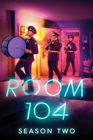 Room 104: Season 2 mystream