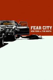 Fear City : New York contre la mafia mystream