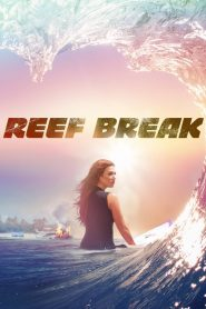 Reef Break mystream