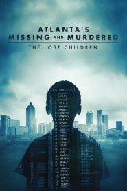 Atlanta's Missing and Murdered: The Lost Children mystream