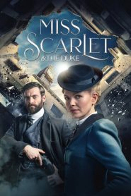 Miss Scarlet and the Duke: Season 1 mystream